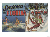 Florida - Water Skiing in Florida vs. Snow Skiing up North Prints