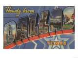 Dallas, Texas - Howdy From Print