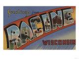 Racine, Wisconsin - Large Letter Scenes Posters