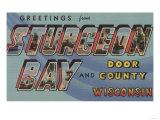 Sturgeon Bay, Wisconsin - Door County Posters by  Lantern Press