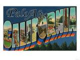 Palo Alto, California - Large Letter Scenes Posters