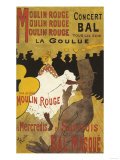 Paris, France - Moulin Rouge La Goulue Valentin le Desosse Poster Posters