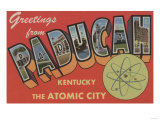 Paducah, Kentucky - The Atomic City Posters by  Lantern Press