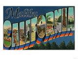 Malibu, California - Large Letter Scenes Posters