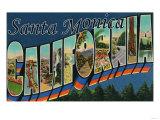 Santa Monica, California - Large Letter Scenes Posters