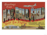 Tampa, Florida - Greetings From Mac Dill Field Poster by  Lantern Press