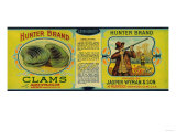 Hunter Clams Label - Milbridge, ME Plakater af  Lantern Press