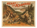 Heart of the Klondike Gold Mining Theatre Poster No.2 Poster by  Lantern Press