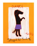 Dance-Stupid Pet Trick 6 Collectable Print by Ken Bailey