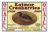 Quail Eatmor Cranberries Brand Label Posters