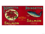 Poinsettia Salmon Can Label - Port Bailey, AK and Shearwater, AK Print by  Lantern Press