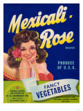 Mexicali Rose Vegetable Label - El Centro, CA Posters by  Lantern Press