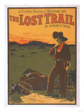 The Lost Trail - Comedy Drama Western Life Poster Poster by  Lantern Press