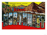 Greetings from the Scenic Northwest - Northwestern USA Prints