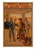 An Arizona Cowboy - Western Play Poster Art by  Lantern Press