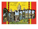 Greetings from des Moines, Iowa Prints