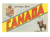 Greetings from Canada Posters