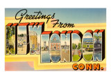 Greetings from New London, Connecticut Prints