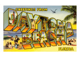 Greetings from Daytona Beach, Florida Posters