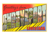 Greetings from Shreveport, Louisiana Prints