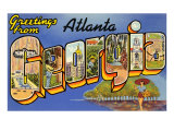 Greetings from Atlanta, Georgia Posters