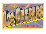 Greetings from Los Angeles, California Posters