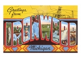 Greetings from Ironwood, Michigan Posters
