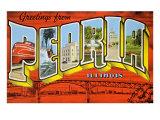 Greetings from Peoria, Illinois Print