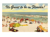 It's Great to be in Florida Giclée-Premiumdruck