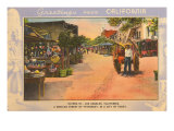 Greetings from California, Olvera Street, Los Angeles, California Art