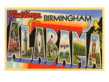 Greetings from Birmingham, Alabama Print