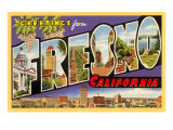 Greetings from Fresno, California Posters