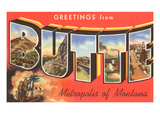 Greetings from Butte, Montana Prints