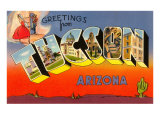 Greetings from Tuscon, Arizona Prints