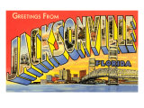 Greetings from Jacksonville, Florida Prints