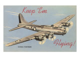 Keep Em Flyng, Flying Fortress Posters