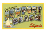 Greetings from Newport Beach, California Posters