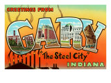 Greetings from Gary, Indiana Prints