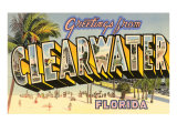 Greetings from Clearwater, Florida Posters