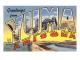 Greetings from Yuma, Arizona Prints