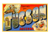 Greetings from Tuscon, Arizona Poster