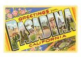 Greetings from Pasadena, California Poster