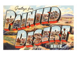 Greetings from Painted Desert, Arizona Poster