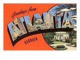 Greetings from Atlanta, Georgia Prints