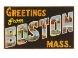 Greetings from Boston, Massachusetts Prints