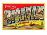Greetings from Phoenix, Arizona Prints