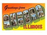 Greetings from Aurora, Illinois Prints