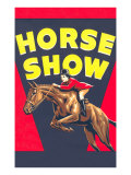 Horse Show Poster Prints
