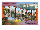 Greetings from Orange County, California Posters