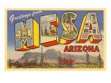 Greetings from Mesa, Arizona Posters